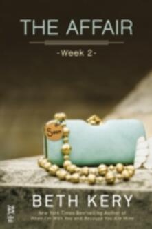 Affair: Week 2