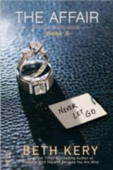Affair: Week 8