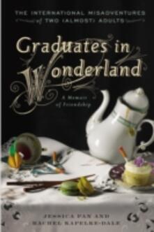 Graduates in Wonderland