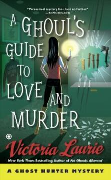 Ghoul's Guide to Love and Murder