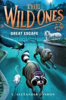 Wild Ones: Great Escape