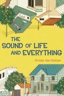 Sound of Life and Everything