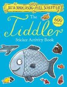The Tiddler Sticker Book - Julia Donaldson - cover