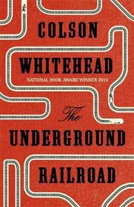 Libro in inglese The Underground Railroad  - Colson Whitehead