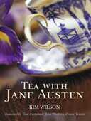 Libro in inglese Tea with Jane Austen Kim Wilson