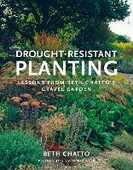 Libro in inglese Drought Resistant Planting: Lessons from Beth Chatto's Gravel Garden Beth Chatto