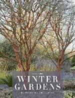 Winter Gardens: Reinventing the Season