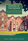 Libro in inglese Murder at the Manor: Country House Mysteries Martin Edwards