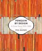Libro in inglese Penguin by Design: A Cover Story 1935-2005 Phil Baines