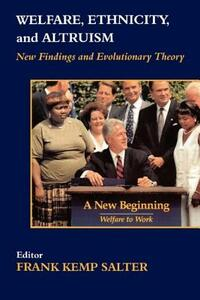 Welfare, Ethnicity and Altruism: New Data and Evolutionary Theory - cover