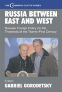 Russia Between East and West: Russian Foreign Policy on the Threshhold of the Twenty-First Century - cover