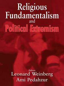 Religious Fundamentalism and Political Extremism - cover