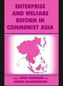 Enterprise and Welfare Reform in Communist Asia - cover