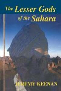 The Lesser Gods of the Sahara: Social Change and Indigenous Rights - cover