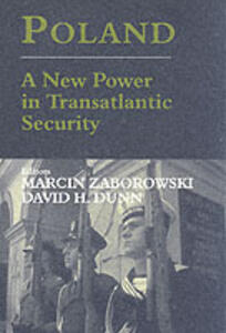 Poland: A New Power in Transatlantic Security - cover
