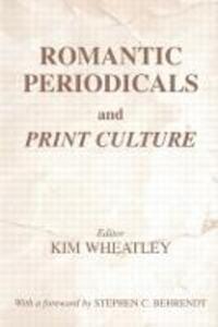 Romantic Periodicals and Print Culture - cover