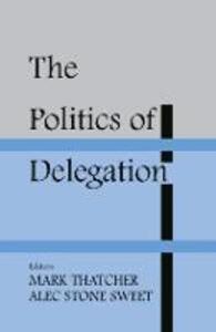The Politics of Delegation - cover