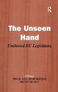 The Unseen Hand: Unelected EU Legislators - cover