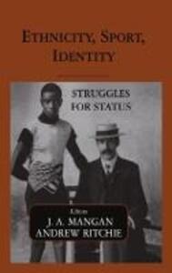 Ethnicity, Sport, Identity: Struggles for Status - cover