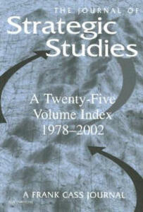 Journal of Strategic Studies: A Twenty-Five Volume Index 1978-2002 - cover
