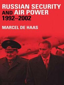 Russian Security and Air Power, 1992-2002 - cover