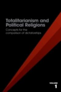 Totalitarianism and Political Religions, Volume 1: Concepts for the Comparison of Dictatorships - cover