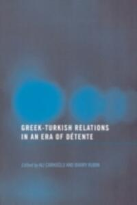 Greek-Turkish Relations in an Era of Detente - cover