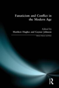 Fanaticism and Conflict in the Modern Age - cover