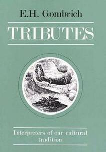 Tributes: Interpreters of our cultural tradition - Leonie Gombrich - cover