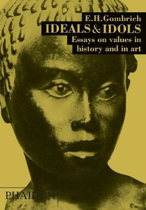 Libro Ideals and idols Ernst H. Gombrich