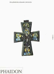Early Christian & Byzantine Art. Ediz. inglese - John Lowden - copertina