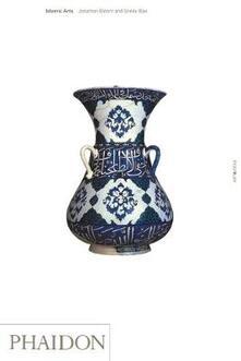 Islamic art - Jonathan Bloom,Sheila Blair - copertina