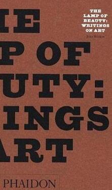 The lamp of beauty - John Ruskin - copertina