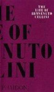 The life of Benvenuto Cellini - Benvenuto Cellini - copertina