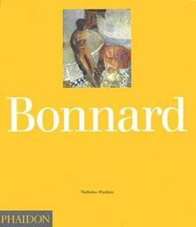 Bonnard. Ediz. inglese - Nicholas Watkins - copertina