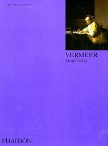 Vermeer. Ediz. inglese - Martin Bailey - copertina