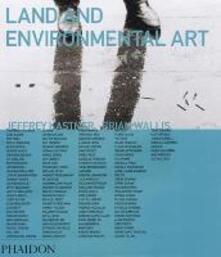 Land and environmental art - Jeffrey Kastner - copertina