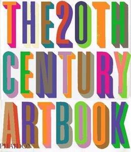 The 20th Century Art Book - Carl Freedman,Simon Grant,Martin Coomer - cover