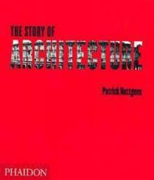 The story of architecture - Patrick Nuttgens - copertina