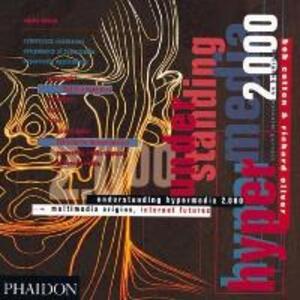 Understanding Hypermedia 2.0: Multimedia Origins, Internet Futures - Bob Cotton,Richard Oliver - cover