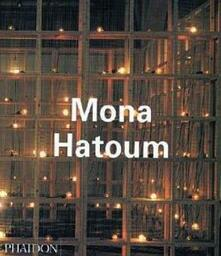 Mona Hatoum - Michael Archer,Guy Brett,Catherine De Zegher - copertina