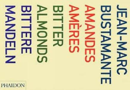 Amandes Ameres: Bitter Almonds, Bittere Mandeln - cover