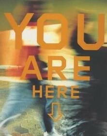 You are here. The Jerde Partnership International - Francis Anderton - copertina