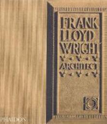 Frank Lloyd Wright. Ediz. inglese - Robert McCarter - copertina