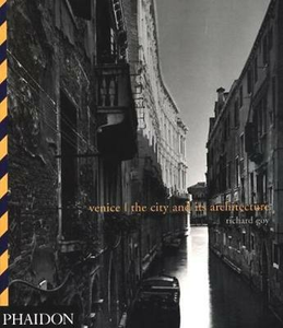 Libro Venice: the city and the architecture Richard Goy