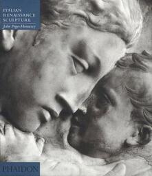 Introduction to italian sculpture. Vol. 2: Italian Renaissance sculpture. - John Pope Hennessy - copertina
