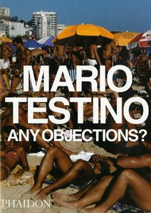 Libro Any objections? Mario Testino