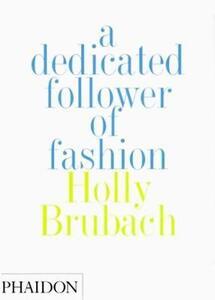 Dedicated follower of fashion (A)