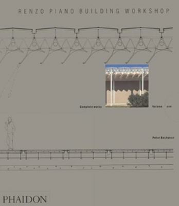 Libro Renzo Piano Building Workshop. Vol. 1 Peter Buchanan