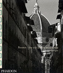 Libro Florence. The city and its architecture Richard Goy